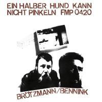 BRÖTZMANN / BENNINK (LP)
