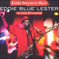 LESTER EDDIE 'BLUE' & THE STORMS