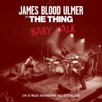 James Blood Ulmer with The Thing