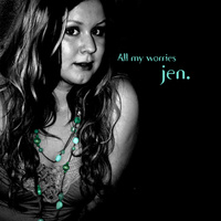 "Jen. - ""All My Worries (Full Version)"""
