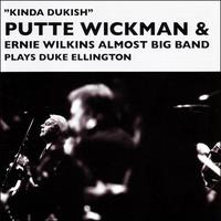 WICKMAN PUTTE & ERNIE WILKINS
