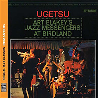 "Blakey Art Jazz Messengers ""Ugetsu"""