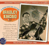 "Kincaid Bradley ""A Man And His Guitar"" (4CD)"