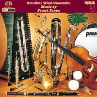 "Omnibus Wind Ensemble ""Music By Frank Zappa"""