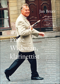 Wickman Putte, klarinettist (Bok + CD)