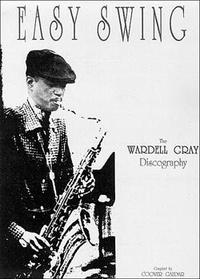 "Gray Wardell ""Easy Swing"""