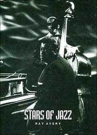 """Avery Ray """"Stars Of Jazz"""""""