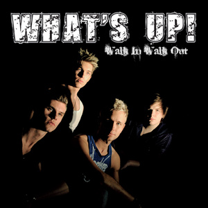 "What's Up! - ""Walk In Walk Out"""