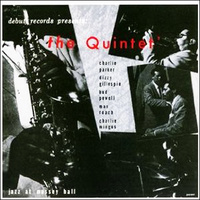 "The Quintet ""Jazz At Massey Hall"""