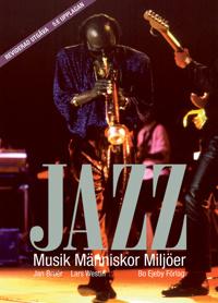 Jazz - Musik Människor Miljöer