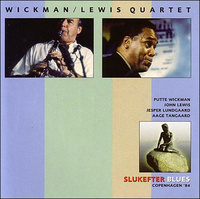 PUTTE WICKMAN / JOHN LEWIS QUARTET