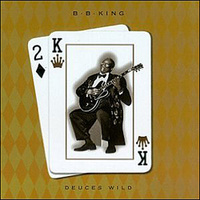 "King BB ""Deuces Wild"""