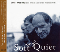 """Sweet Jazz Trio - """"Soft & Quiet"""""""