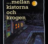 """Carlsson Ronny """"Mellan Kistorna Och Krogen"""""""