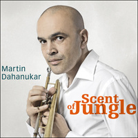 "Dahanukar Martin ""Scent Of Jungle"""