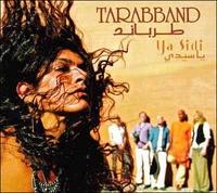 """Tarabband """"Ya Sidi"""""""