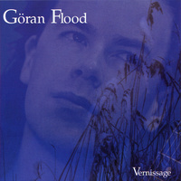 "Göran Flood - ""Vernisage"""