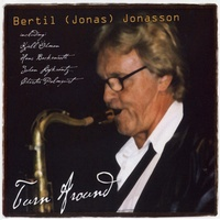 "Jonasson Bertil ""Jonas""  - ""Turn Around"""