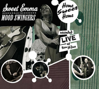 "Sweet Emma & The Mood Swingers ""What's The Matter With You"""