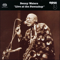 "Waters Benny ""Live At The Pawn Shop"""