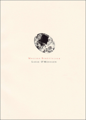 """O'Månsson Lasse """"Magiska Berättelser"""""""