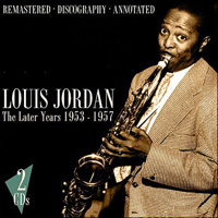 """Jordan Louis """"The Later Years 1953-1957"""" (2CD)"""