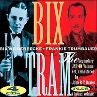 BEIDERBECKE BIX & FRANKIE TRUMBAUER