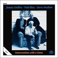 Giuffre Jimmy, Paul Bley & Steve Swallow