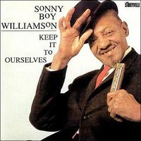 WILLIAMSON SONNY BOY