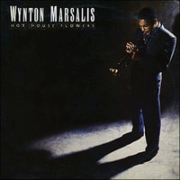 "Marsalis Wynton ""Hot House Flowers"""